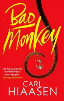 Bad monkey av Carl Hiaasen (Heftet)