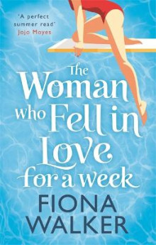 The Woman Who Fell in Love for a Week av Fiona Walker (Heftet)