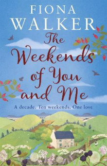 The Weekends of You and Me av Fiona Walker (Heftet)
