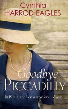 Goodbye, Piccadilly av Cynthia Harrod-Eagles (Heftet)