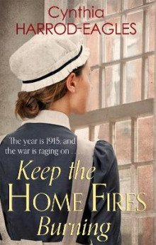 Keep the Home Fires Burning av Cynthia Harrod-Eagles (Heftet)