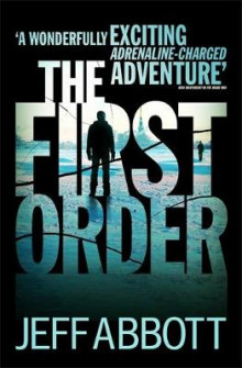 The First Order av Jeff Abbott (Heftet)