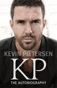 KP: The Autobiography av Kevin Pietersen (Heftet)