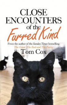 Close Encounters of the Furred Kind av Tom Cox (Heftet)