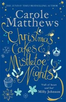 Christmas Cakes and Mistletoe Nights av Carole Matthews (Innbundet)