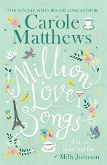Million Love Songs av Carole Matthews (Innbundet)