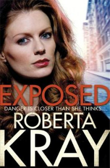 Exposed av Roberta Kray (Innbundet)