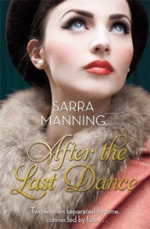 After the Last Dance av Sarra Manning (Heftet)