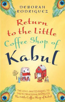 Return to the Little Coffee Shop of Kabul av Deborah Rodriguez (Heftet)