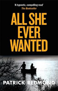 All She Ever Wanted av Patrick Redmond (Heftet)