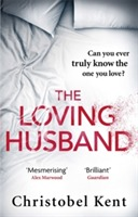 The Loving Husband av Christobel Kent (Heftet)