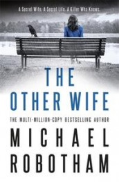 The other wife av Michael Robotham (Heftet)