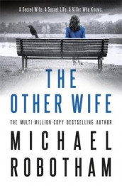 The Other Wife av Michael Robotham (Innbundet)