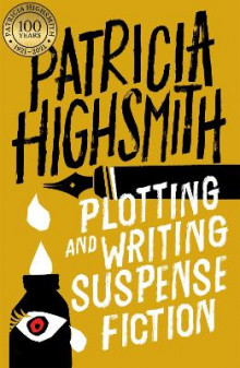 Plotting and Writing Suspense Fiction av Patricia Highsmith (Heftet)