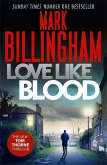 Love Like Blood av Mark Billingham (Innbundet)