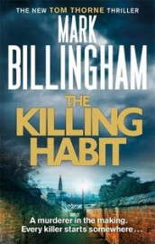 The Killing Habit av Mark Billingham (Heftet)