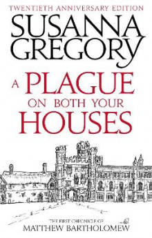 A Plague on Both Your Houses av Susanna Gregory (Heftet)