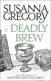 A Deadly Brew av Susanna Gregory (Heftet)