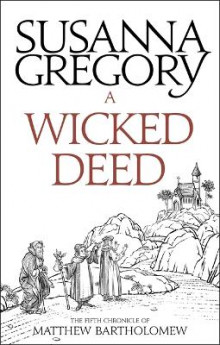 A Wicked Deed av Susanna Gregory (Heftet)