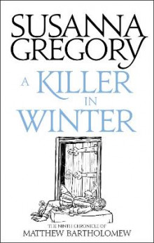 A Killer In Winter av Susanna Gregory (Heftet)