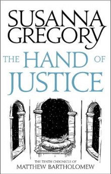 The Hand Of Justice av Susanna Gregory (Heftet)