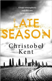 Late Season av Christobel Kent (Heftet)