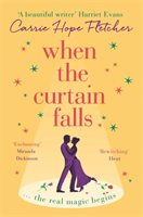 When The Curtain Falls av Carrie Hope Fletcher (Heftet)