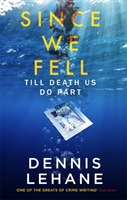 Since We Fell av Dennis Lehane (Heftet)