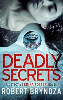 Deadly Secrets av Robert Bryndza (Heftet)