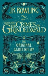Omslag - Fantastic Beasts: The Crimes of Grindelwald - The Original Screenplay