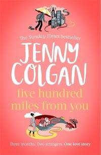 Five Hundred Miles From You av Jenny Colgan (Innbundet)