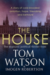The house av Imogen Robertson og Tom Watson (Heftet)