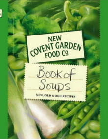 New Covent Garden Book of Soups av New Covent Garden Soup Company (Innbundet)