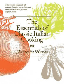 The Essentials of Classic Italian Cooking av Marcella Hazan (Innbundet)