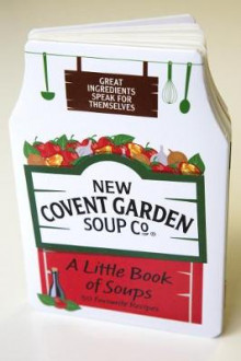A Little Book of Soups av New Covent Garden Soup Company (Innbundet)