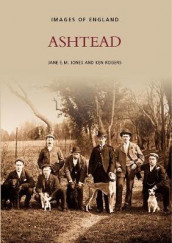 Ashtead av Jane E.M. Jones og Ken Rogers (Heftet)