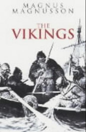The vikings av Magnus Magnusson (Heftet)