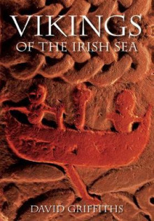Vikings of the Irish Sea av David Griffiths (Heftet)