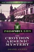 Poisonous Lies: The Croydon Arsenic Mystery av Diane Janes (Heftet)