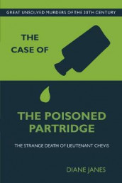 The Case of the Poisoned Partridge av Diane Janes (Heftet)
