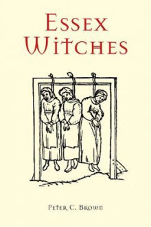 Essex Witches av Peter C. Brown (Heftet)
