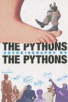 The Pythons' Autobiography By The Pythons av Graham Chapman, John Cleese, Terry Gilliam, Eric Idle, Terry Jones, Bob McCabe og Michael Palin (Heftet)