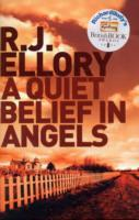 A quiet belief in angels av R.J. Ellory (Heftet)