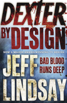 Dexter by Design av Jeff Lindsay (Heftet)