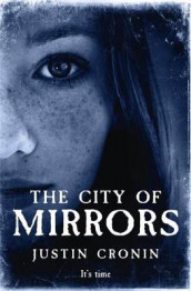 The City of Mirrors av Justin Cronin (Innbundet)