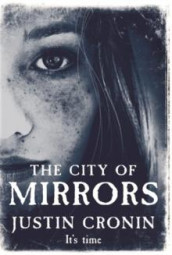 The city of mirrors av Justin Cronin (Heftet)