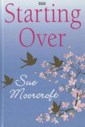 Starting Over av Sue Moorcroft (Innbundet)