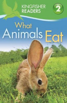 Kingfisher Readers: What Animals Eat (Level 2: Beginning to Read Alone) av Brenda Stone (Heftet)