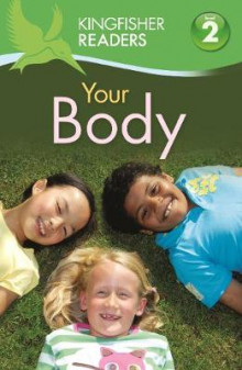 Kingfisher Readers: Your Body (Level 2: Beginning to Read Alone) av Brenda Stone (Heftet)