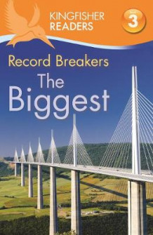 Kingfisher Readers: Record Breakers - the Biggest (Level 3: Reading Alone with Some Help) av Claire Llewellyn (Heftet)